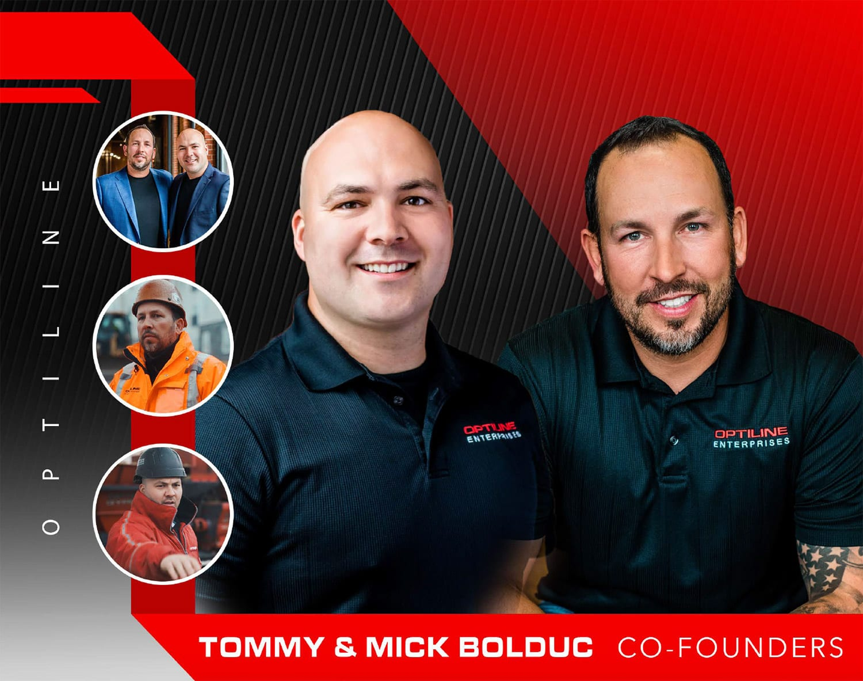 Optliline Founders - Tommy Bolduc & Mick Bolduc